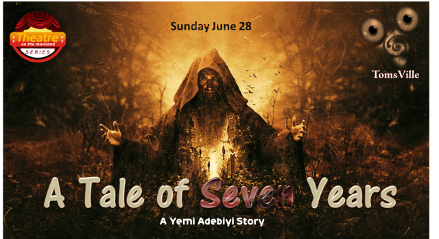 Sunday June 28 Theatre on the mainland A tale of Seven years 2