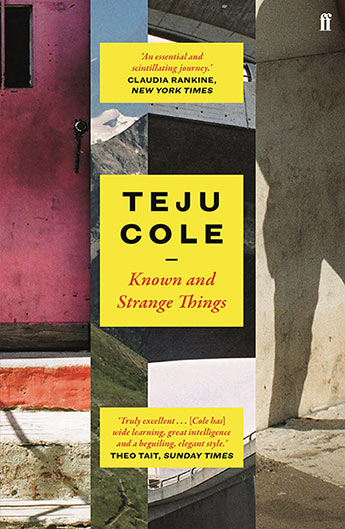 Cover, Known and Strange Things by Teju Cole